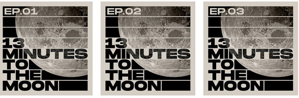 Space podcast 13 minutes to the Moon