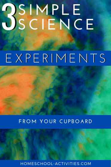Three simple science experiments for kids