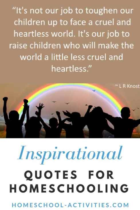 homeschooling quotes L R Knost