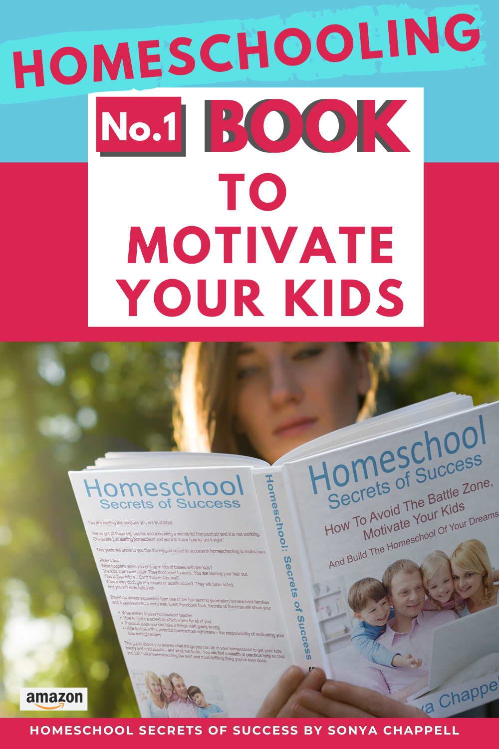 Homeschool Secrets of Success on how to motivate your child by Sonya Chappell