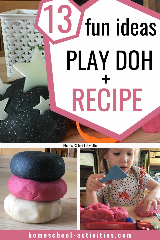 Playdough recipe and ideas