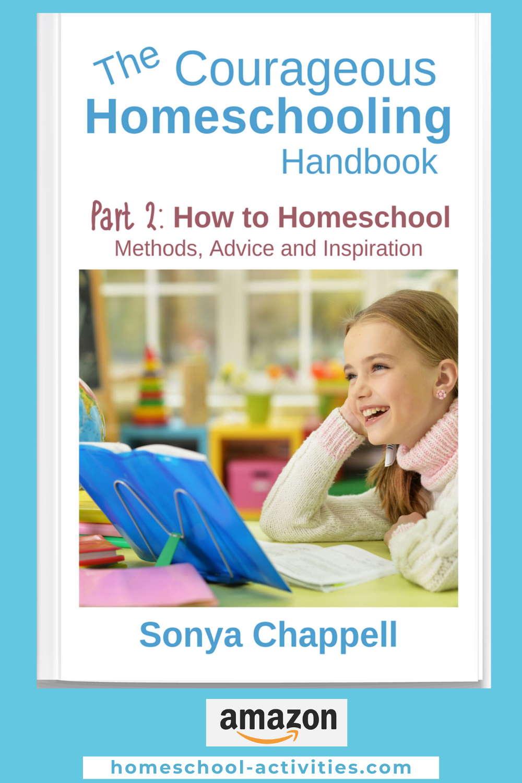 The Courageous Homeschooling Handbook on how to home school