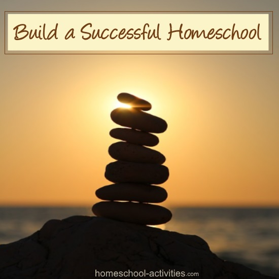 build a successful homeschool