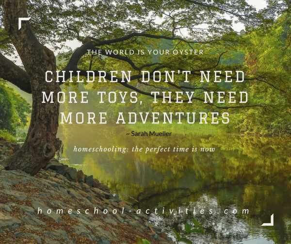Children need more adventures quote