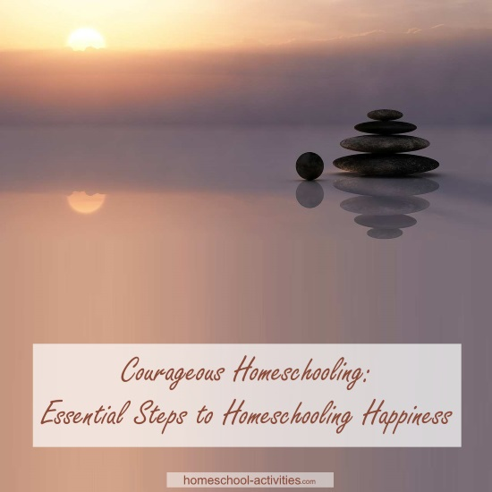 Courageous Homeschooling e-course steps to happiness