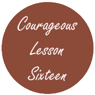Courageous Homeschooling e-course lesson sixteen