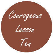 Courageous Homeschooling lesson ten