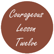 Courageous Homeschooling e-course lesson twelve