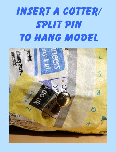 use a cotter pin to hang the model