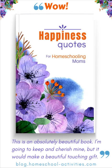 Happiness Quotes for homeschooling Moms