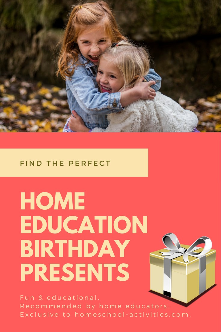 home education Birthday presents