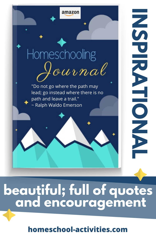 Inspirational homeschooling Journal and Notebook