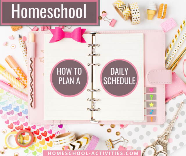How to plan a homeschool daily schedule