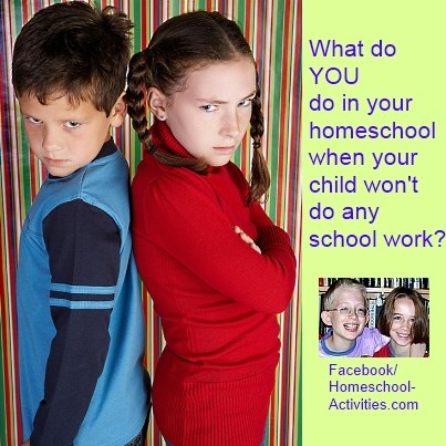what do you do when your child won't do any school work?