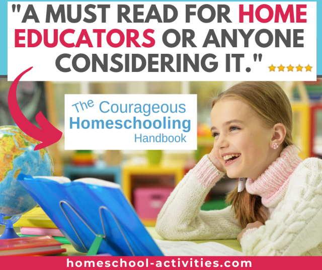 The Courageous Homeschooling Handbook on how to homeschool your kids