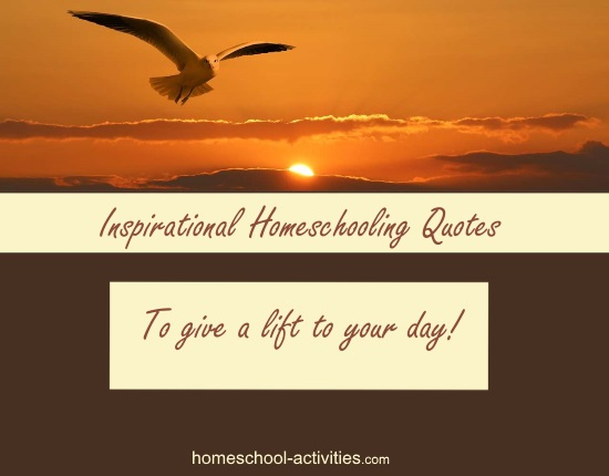inspirational homeschool quotes