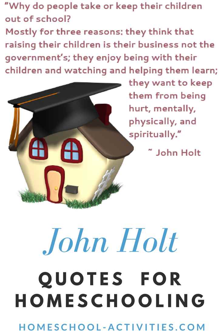 John Holt unschooling quote on following your child's interests.
