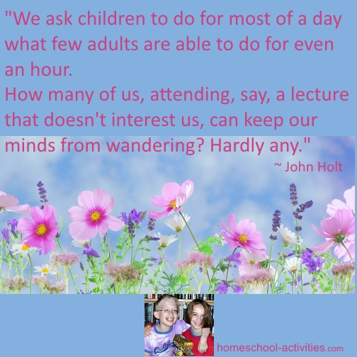 John Holt quote on school being boring.