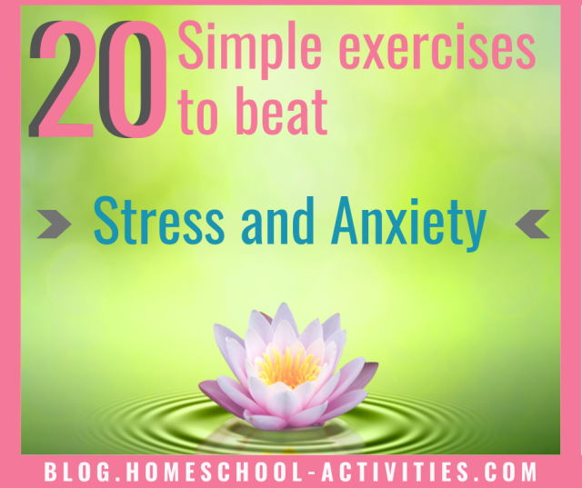 20 simple exercises to beat stress and anxiety