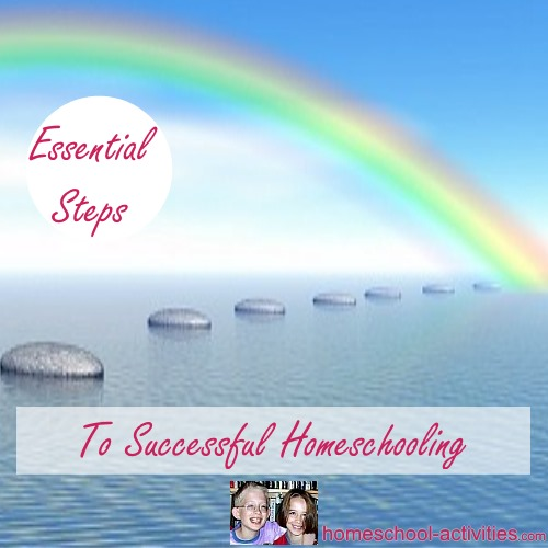 essential steps to successful homeschooling
