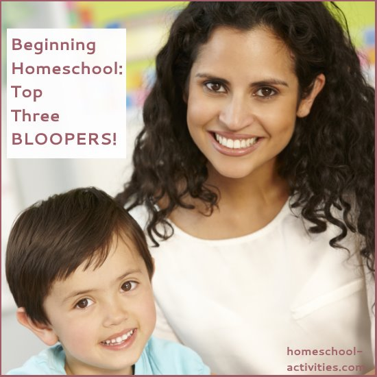 Beginning homeschooling top three bloopers