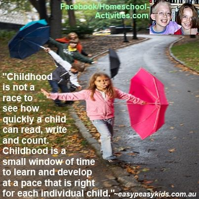 Childhood is not a race quote
