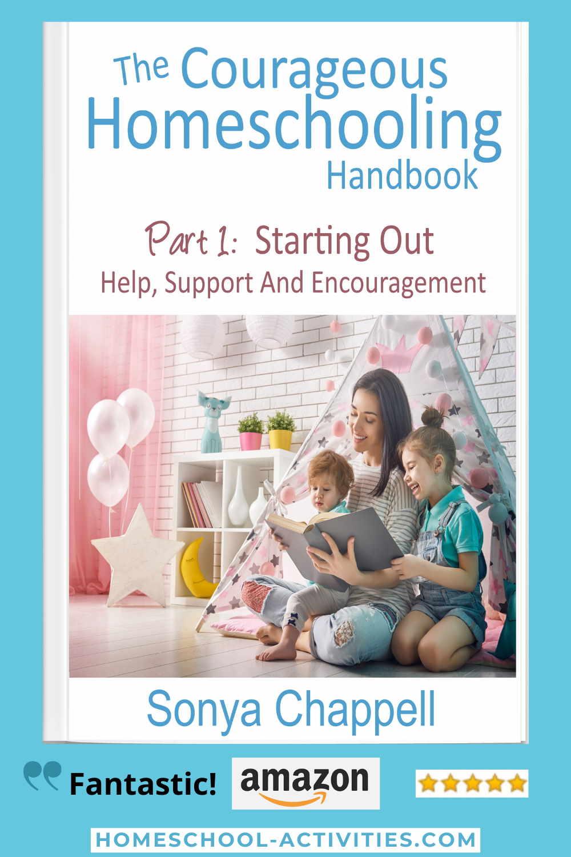 The Courageous Homeschooling Handbook helping new homeschoolers starting out.