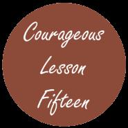 Courageous Homeschooling e-course lesson fifteen