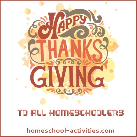 happy Thanksgiving to all homeschoolers