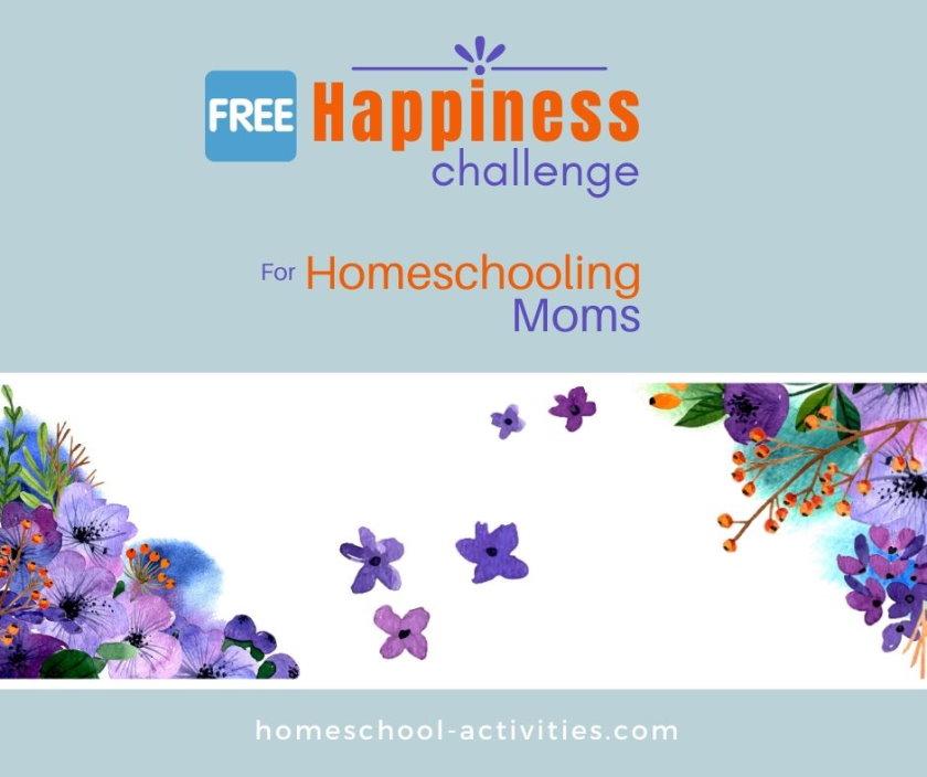 Homeschool Happiness Challenge