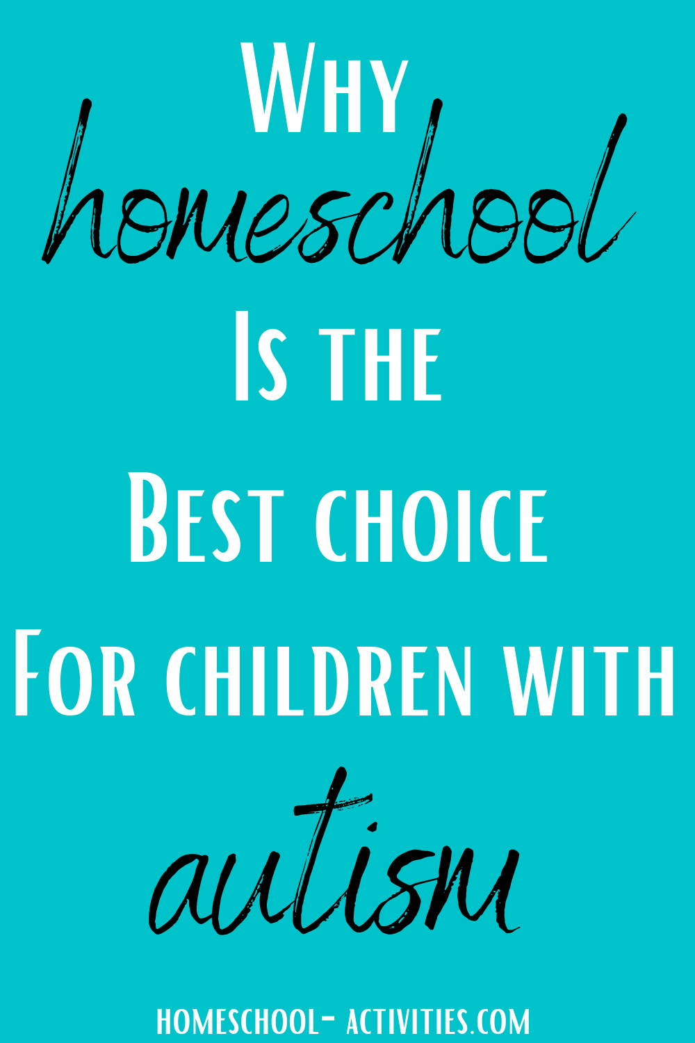 why homeschoooling is best for children with autism