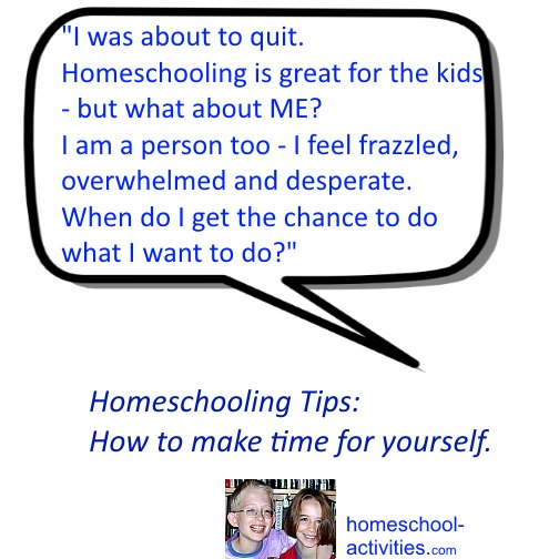 homeschooling quote - no time for me