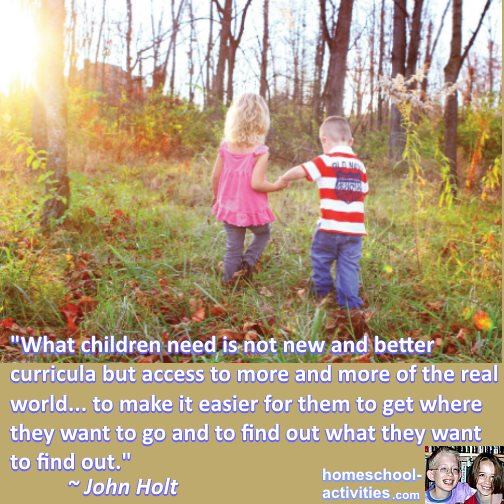 John Holt homeschooling quote.