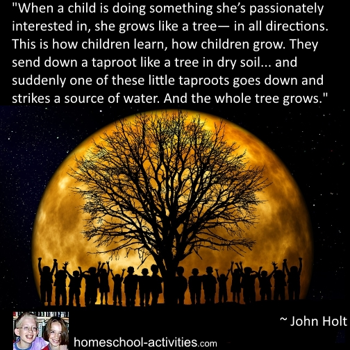 John Holt unschooling quote