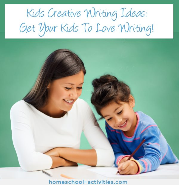 Kids creative writing ideas and activities