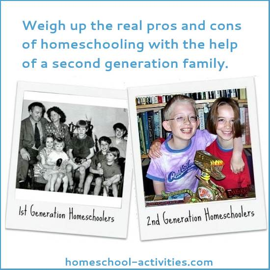I've seen the pros and cons of homeschooling from BOTH sides because I was taught at home myself and now I homeschool my own children.