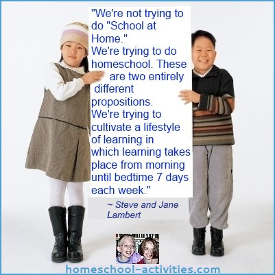 Homeschooling quote from Steve and Jane Lambert