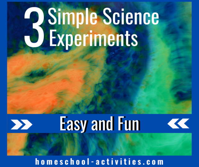 Three simple science experiments that are easy and you can do right now
